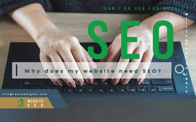 Why Does My Website Need SEO?